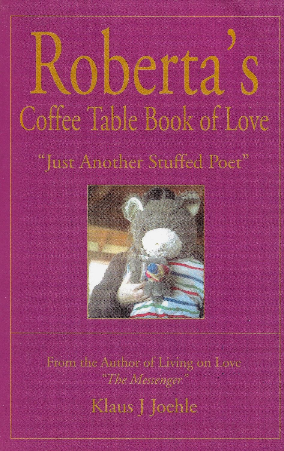 coffee table book of love, Klaus Joehle author, Living on Love