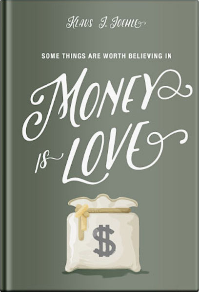 money is love, Living on Love by Klaus Joehle